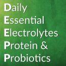 DEEP-2-30 – Daily Essential Electrolytes Protein Probiotics