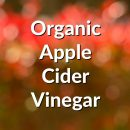 Organic Apple Cider Vinegar – Raw and unfiltered with the Mother